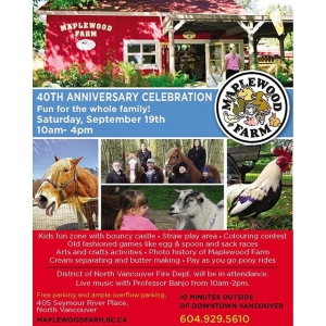 Instagram: Come celebrate our 40th birthday today, September 18th! Our activities have been placed under tents to help you stay dry and our animals are groomed and ready to see you!  Here's a schedule of events:  10:00AM- Maplewood Farm opens  10:00AM- 2:00 PM- Live Music with Professor Banjo in front of Greenhouse  10:00AM -12:00PM District of North Vancouver Firefighters behind Red Livestock Barn  10:15AM - Mayor's Speech & Cake Cutting in the Function Room  10:00AM- 3:00PM Pony Rides (limited availability) at the Back Pony barn  10:00AM-2:00PM- Photo display and colouring contest in Function Room  11:00AM-12:00PM – Cream Separating and Butter Making in front of the Storage Barn  12:00PM-1:30PM Games in the Kid's Fun Zone in Meadow Paddock  2:00PM- Milking Demonstration  4:00PM- Maplewood Farm closes -Thank you for attending!  #northvancouver #maplewoodfarm #fun #family #familyfun #event
